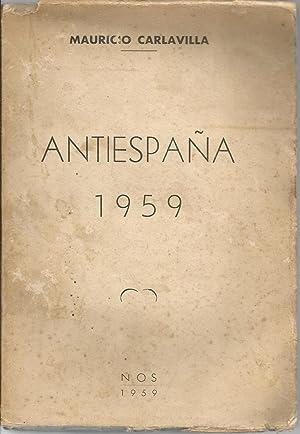 Anti-España: Autores, complices y encubridores del comunismo: Mauricio Carlavilla