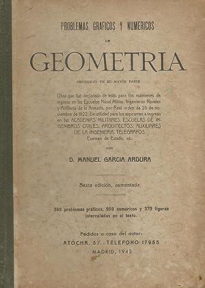 Problemas gráficos y númericos de Geometría: Manuel García Ardura