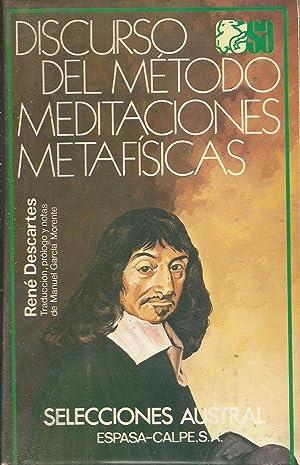 Discurso del método; Meditaciones metafísicas: René Descartes