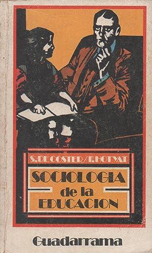 Sociología De La Educación: S. De Coster/F.Hotyat