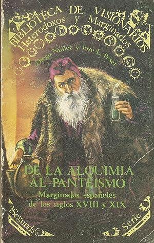 De la Alquimia al Panteismo: Marginados españoles de los siglos XVIII y XIX: Diego Núñez; ...