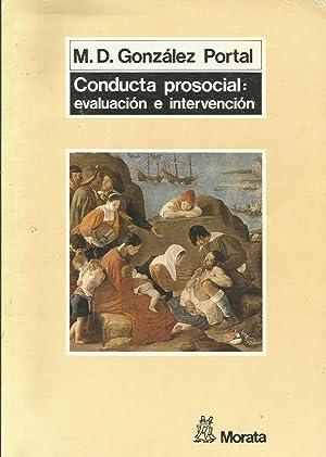 Conducta prosocial : evalución e intervención: M. D. González