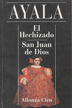 El Hechizado. San Juan De Dios.: Francisco Ayala