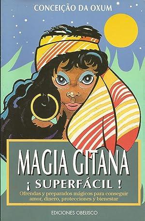 Magia gitana ¡Superfáci!: Conceiçao da Oxum