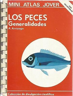 Los peces: Generalidades: A. Arrizaga