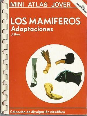 Los mamíferos: Adaptaciones: J. Bou
