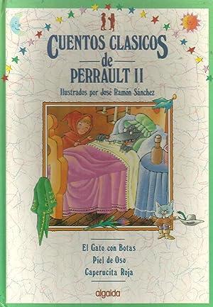 Cuentos clásicos de Perrault II: Perrault