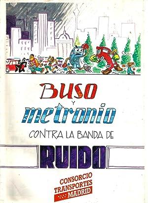 Buso y Metronio contra la Banda de Ruido: Anónimo
