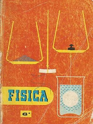 Física. Sexto Curso: Constantino Marcos; Jacinto