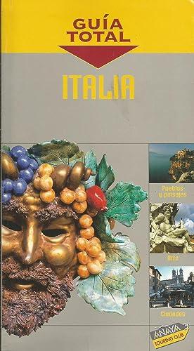 Italia. Guía Total: VV.AA.