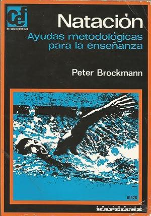 Natación: Ayudas metodológicas para la enseñanza: Peter Brockmann