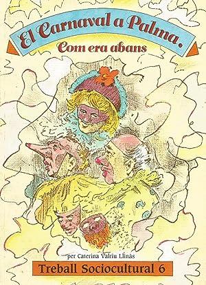 El Carnaval a Palma: Com era abans: Caterina Valriu Llinàs