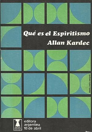Qué es el Espiritismo: Allan Kardec