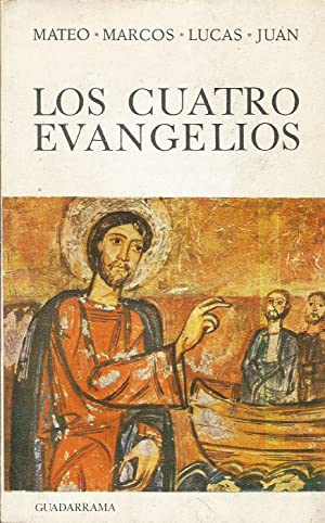 Los Cuatro Evangelios: Mateo; Marcos; Lucas; Juan