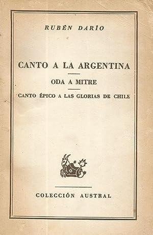 Canto a la Argentina; Oda a Mitre;: Rubén Darío