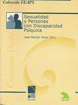 Sexualidad y Personas con Discapacidad Psíquica: Segunda Conferencia Nacional: VV.AA