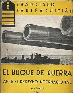 El buque de guerra ante el Derecho: Francisco Fariña Guitián