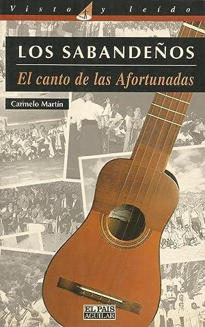 Los Sabandeños : El canto de las: Carmelo Martín