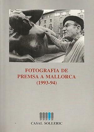 Fotografia de Premsa a Mallorca (1993-94): VV.AA.