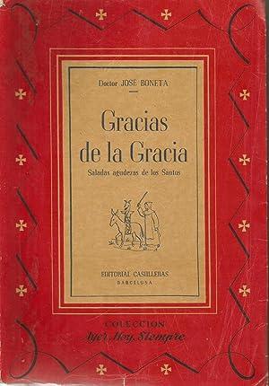 Gracias de la Gracia: Saladas agudezas de: José Boneta