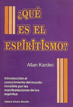 Qué es el espiritismo?: Allan Kardec
