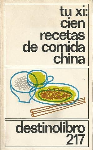 Cien recetas de comida china: Tu Xi
