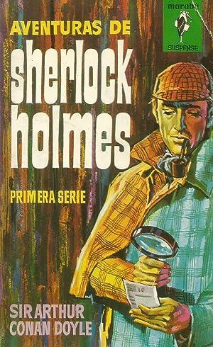 Aventuras de Sherlock Holmes: Primera Serie: Sir Arthur Conan