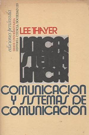 Comunicación y Sistemas De Comunicación: Lee Thayer