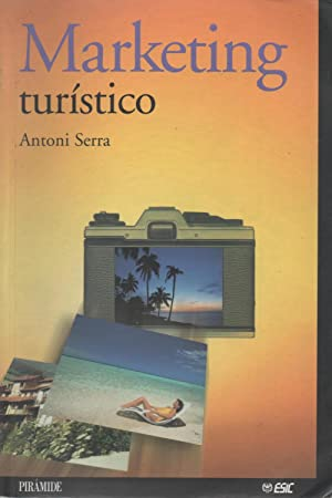 Marketing Turístico: Antoni Serra Cantallops
