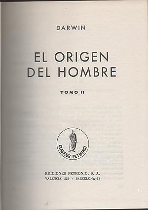 El Origen Del Hombre. Tomo II: Darwin