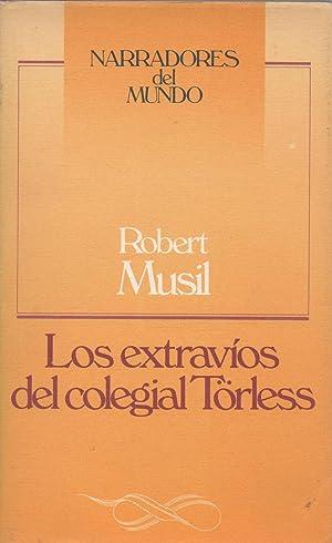 Los Extravios Del Colegial Torless: Musil, Robert