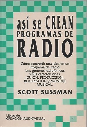 Así se crean programas de radio: Scott Sussman