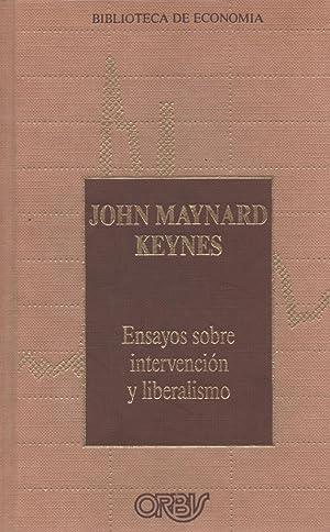 Ensayos sobre intervención y liberalismo: John Maynard Keynes
