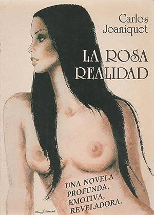 La rosa realidad: Carlos Joaniquet