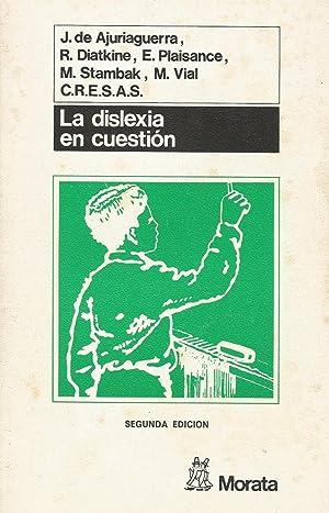 La Dislexia en Cuestión : Dificultades y Fracasos en el Aprendizaje de la Lengua Escrita: J....