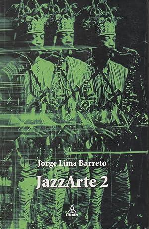 JazzArte2: Jorge Lima Barreto
