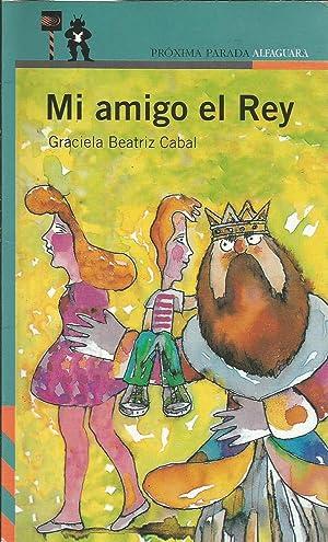 Mi amigo el Rey: Graciela Beatriz Cabal