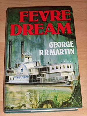Fevre Dream - double-signed and dated UK: George RR Martin