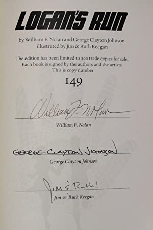 Logan's Run - triple-signed limited edition: William F Nolan