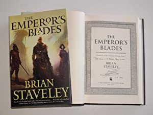 The Emperor's Blades Signed, lined and dated: Brian Staveley