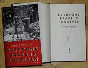Everyone Brave is Forgiven - signed 1st: Chris Cleave