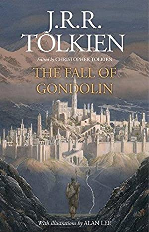 The Fall of Gondolin - Signed and: JRR Tolkien