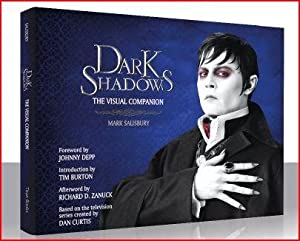 Dark Shadows visual companion - limited 1st edn signed by Tim Burton: Tim Burton & Mark Salisbury