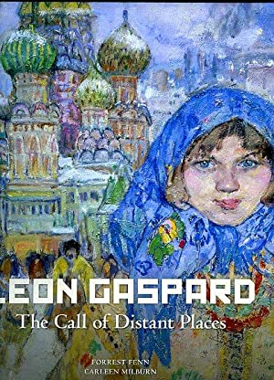 Leon Gaspard: The Call of Distant Places: Fenn, Forrest and