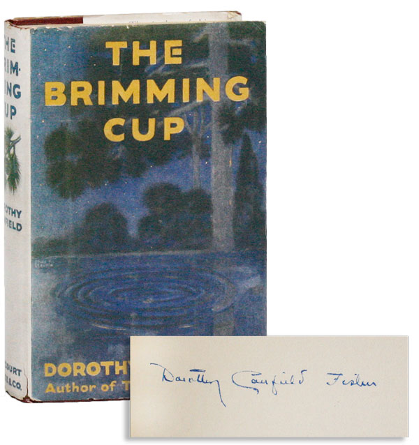 The Brimming Cup [Signed] CANFIELD, Dorothy