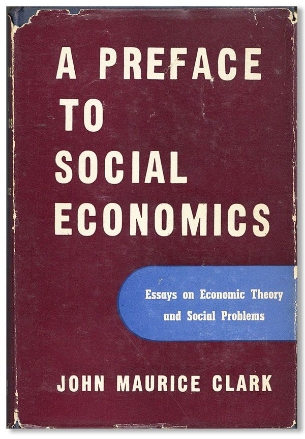 Importance Of Good Health Essay Preface To Social Economics Essays On Economic Theory And Social Problems  Clark John English Essay Samples also Terrorism Essay In English Preface To Social Economics Essays On Economic Theory And Social  Thesis Generator For Essay
