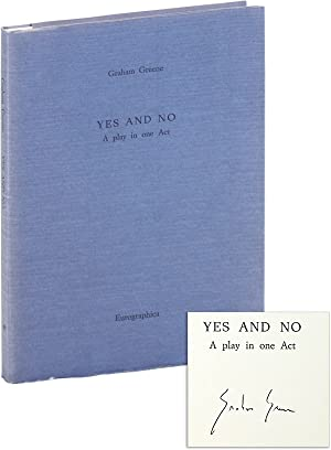 Yes and No: A Play In One Act [Limited Edition, Signed]