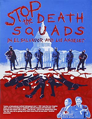 Stop the Death Squads in El Salvador and Los Angeles