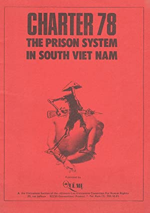 Charter 78: The Prison System in South: VIETNAM]