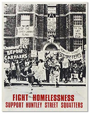 """Original Poster: """"Fight Homelessness - Support Huntley: LONDON SQUATTERS' UNION]"""